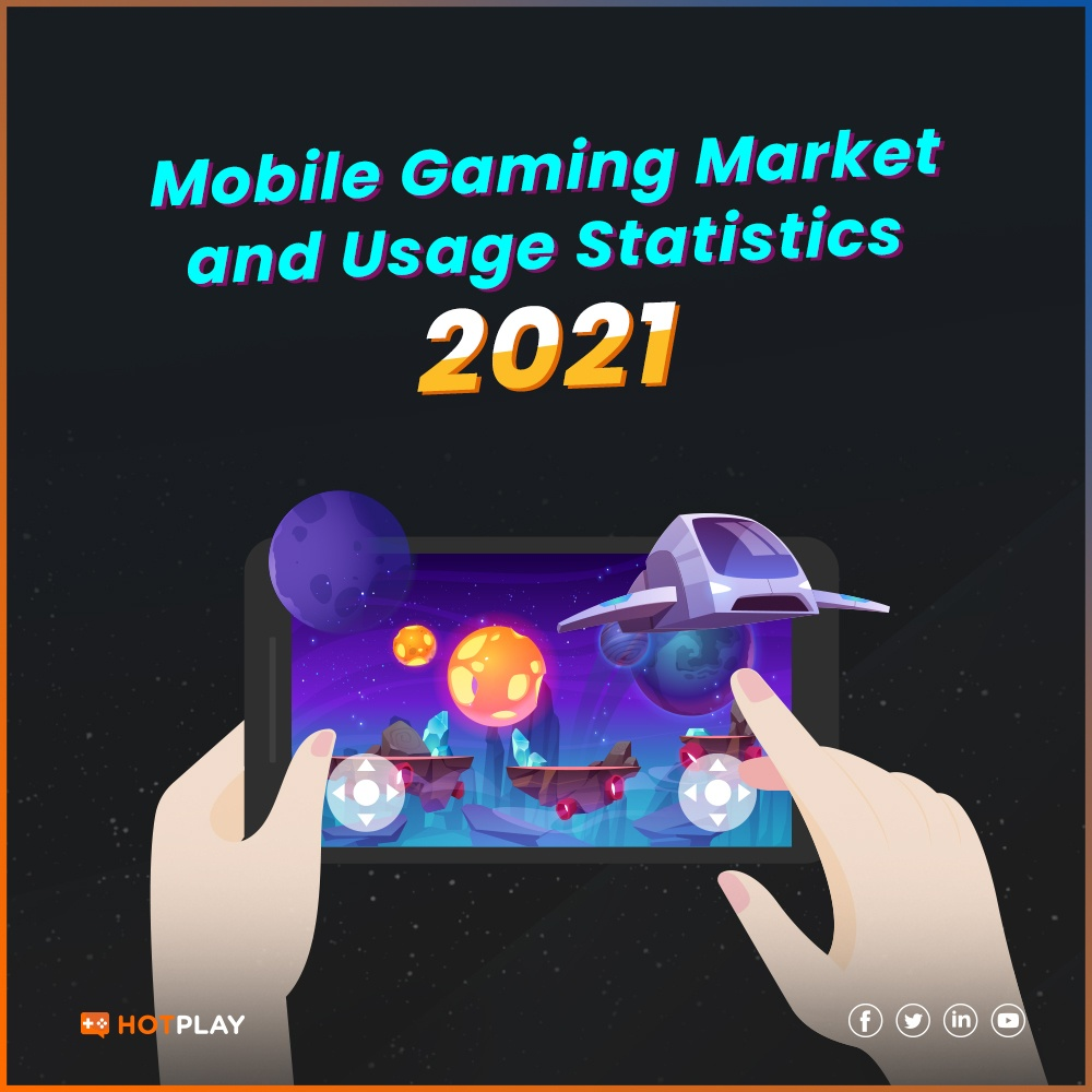 20210312_Mobile Gaming Market and Usage Statistics 2021