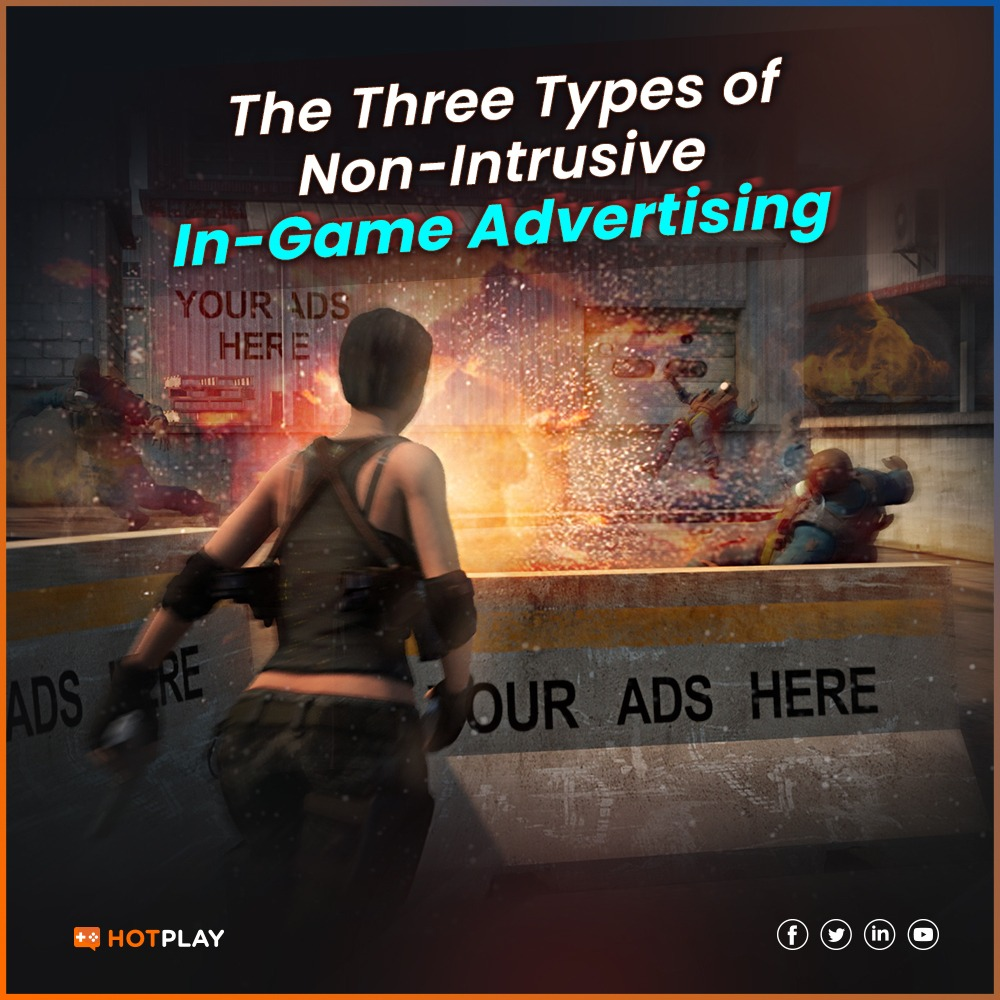 20210405_The Three Types of Non-Intrusive In-Game Advertising SQ