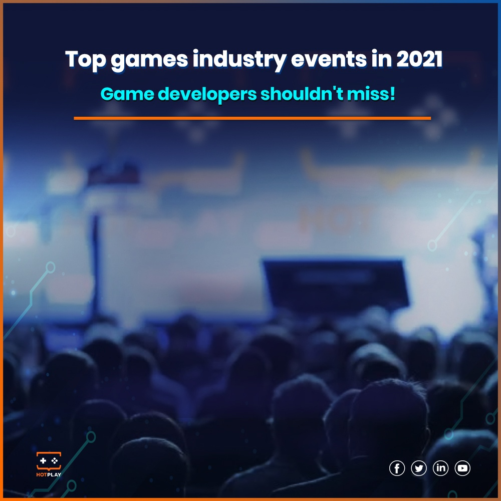 20210615_Top Game Industry Events that Game Developers Shouldn't Miss_SQ
