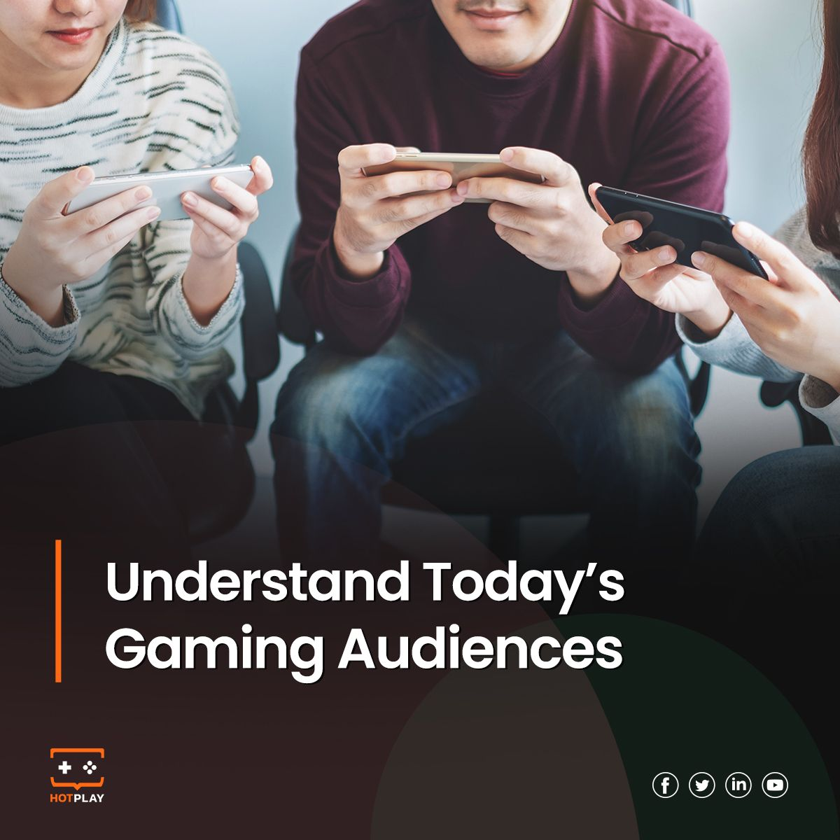 20211004_Understand today's gaming audiences
