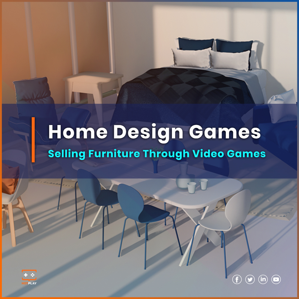 20211007_Home Design Games: Selling Furniture Through Video Games SQ