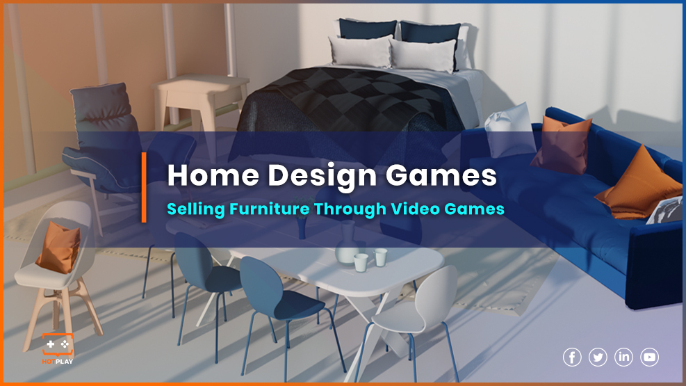 20211007_Home Design Games: Selling Furniture Through Video Games
